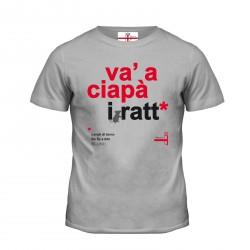 """T-shirt """"Va' a ciapà i ratt"""""""